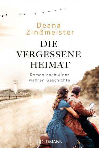 Deana Zinßmeister: Die vergessene Heimat