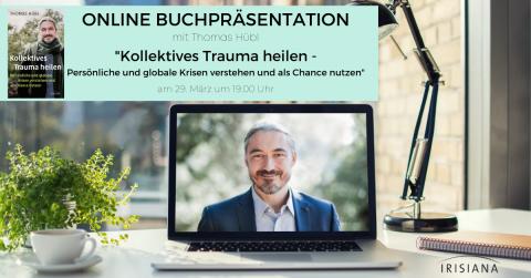 Banner Buchpräsentation Kollektives Trauma heilen Thomas Hübl