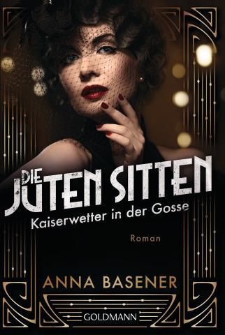 Anna Basener Die juten Sitten