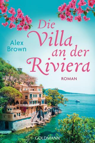 Alex Brown Die Villa an der Riviera