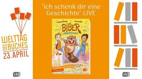 """LIVE Lesung aus """"Biber undercover"""", dem Welttags-Buch 2021"""