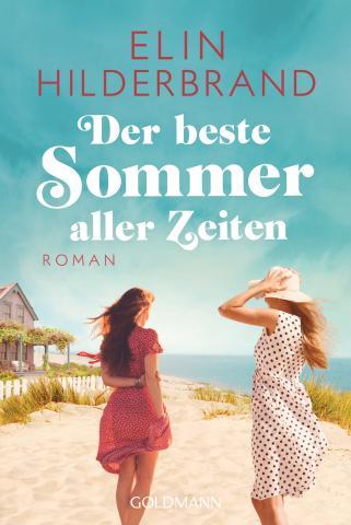 Elin Hilderbrand Der beste Sommer aller Zeiten
