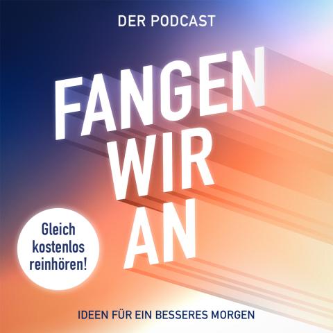 """Podcast-Cover """"Fangen wir an!"""""""