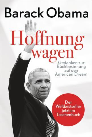 Barack Obama, Hoffnung wagen