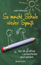 so-macht-schule-wieder-spas---die-10-grosten-lernlustkiller-uberwinden.jpg