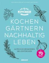 ye-olde-kitchen-n-kochen-2c-gartnern-2c-nachhaltig-leben.jpg